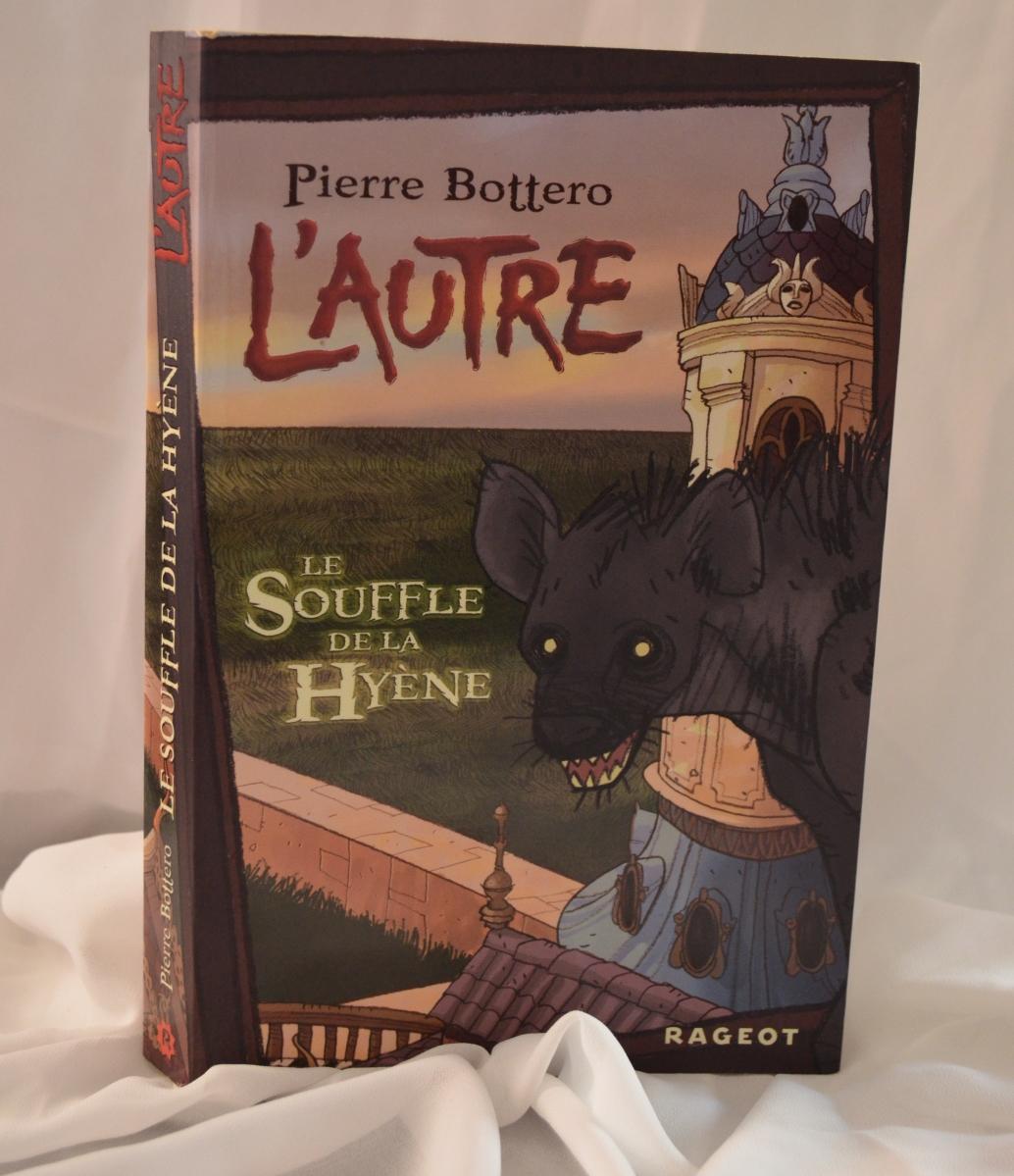 Le Souffle de la Hyène | Pierre Bottero
